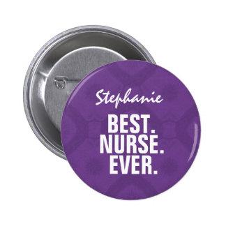 ROYAL PURPLE Best Nurse Ever Custom Name V10 2 Inch Round Button