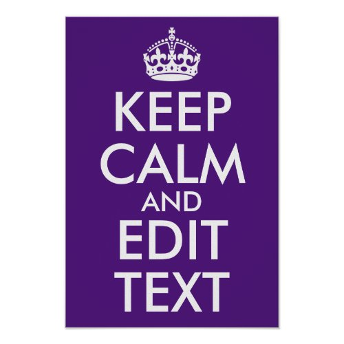Royal Purple Keep Calm and Edit Text Poster