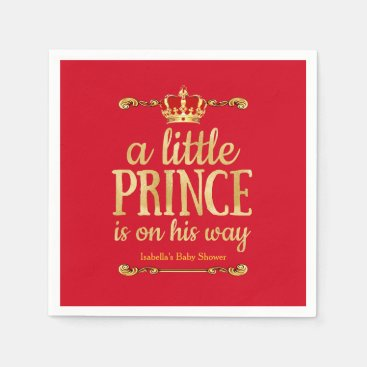 Toddler & Baby themed Royal Red Gold Prince On His Way Baby Shower Napkin