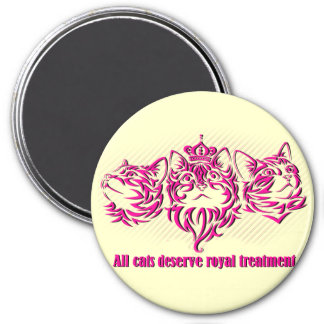 Royal Treatment Magnet