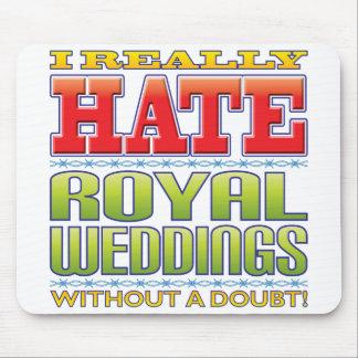 Royal Weddings Hate Mouse Pad