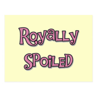 Royally Spoiled Tshirts and gifts Postcard