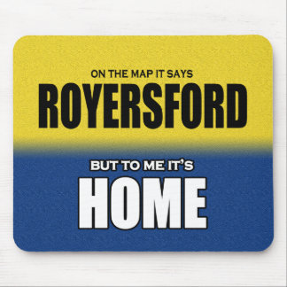 Royersford... Mouse Pad