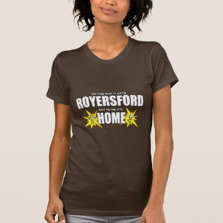 Royersford... T-shirt