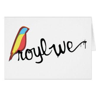 Royl We Card
