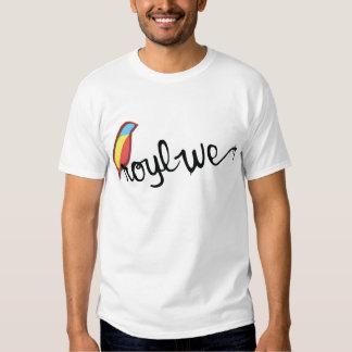 Royl We T Shirts