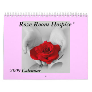 Roze Room Hospice 2009 Calendar