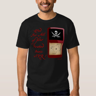 rPod for all of your Pirated Music! Arr! (dark) Shirt