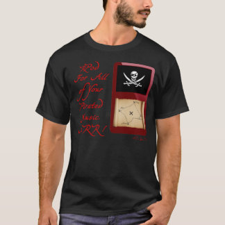rPod for all of your Pirated Music! Arr! (dark) T-Shirt
