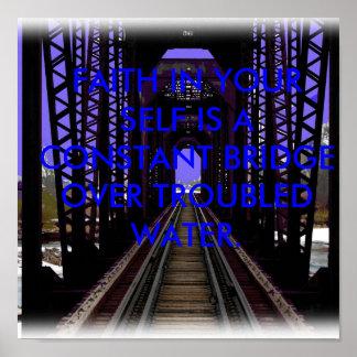 RR bridge, FAITH IN YOUR SELF IS A CONSTANT BRI... Poster