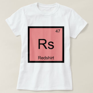 Rs - Redshirt Chemistry Element Symbol Funny Tee