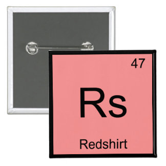 Rs - Redshirt Chemistry Element Symbol Funny Tee Pinback Button