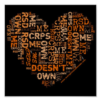 RSD/CRPS Doesn't Own Me Heart Poster