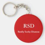 RSD, Really Sucky Disease keychains