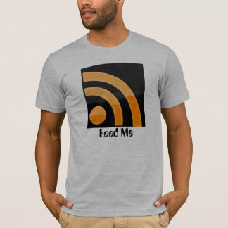 RSS Feed Me Tshirt