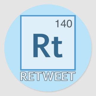 RT 140 / Retweet Element Classic Round Sticker