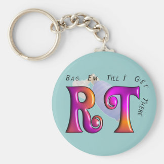 """RT """"Gag Em Till I Get There"""" Gifts Basic Round Button Keychain"""