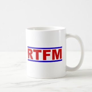 RTFM - Read the Fraging Manual Coffee Mug