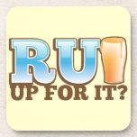 RU Up for it? BEER! Beverage Coasters