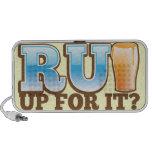 RU Up for it? BEER! Speakers