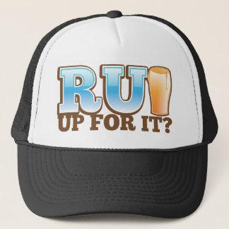 RU Up for it? BEER! Trucker Hat