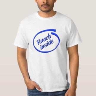 Ruach Inside Tee Shirts