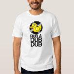 RUB A DUB DUB T-SHIRTS