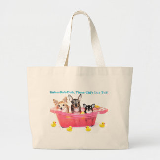 Rub a Dub Dub Three Chis in a Tub Canvas Bag