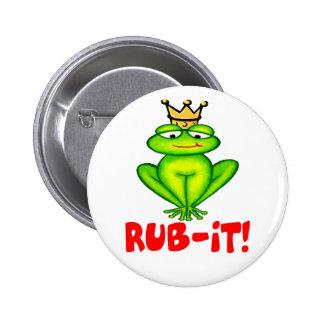 Rub-it Frog Prince Pinback Button