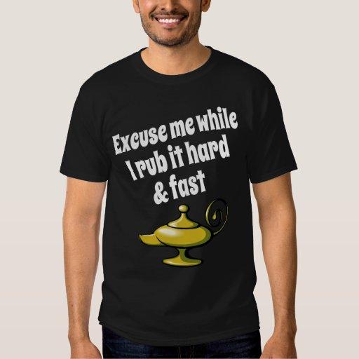 Rub It Hard & Fast T-shirts