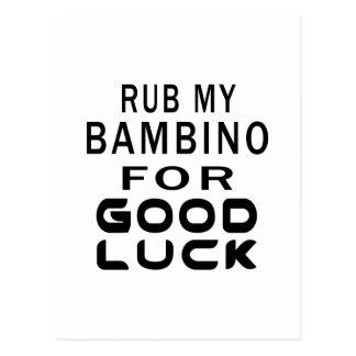 Rub My Bambino Cat For Good Luck Postcard