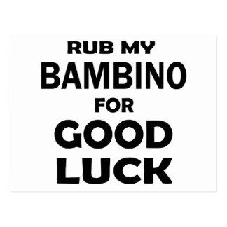 Rub my Bambino for good luck Postcard