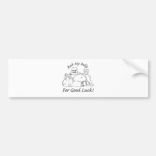 Rub My Belly for Good Luck Bumper Sticker