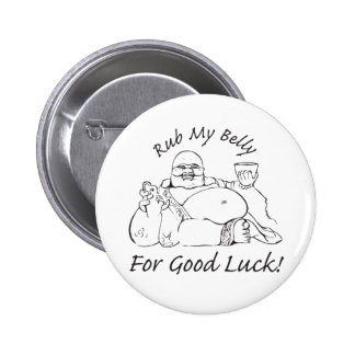 Rub My Belly for Good Luck Pin