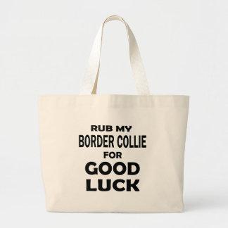 Rub my Border Collie for good luck Jumbo Tote Bag