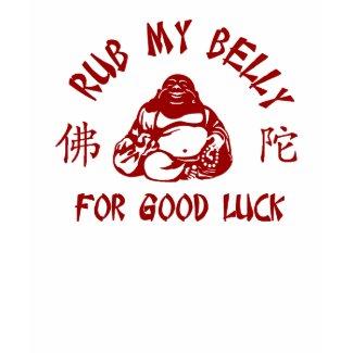 Rub my Buddha Belly shirt
