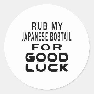 Rub My Japanese Bobtail Cat For Good Luck Classic Round Sticker