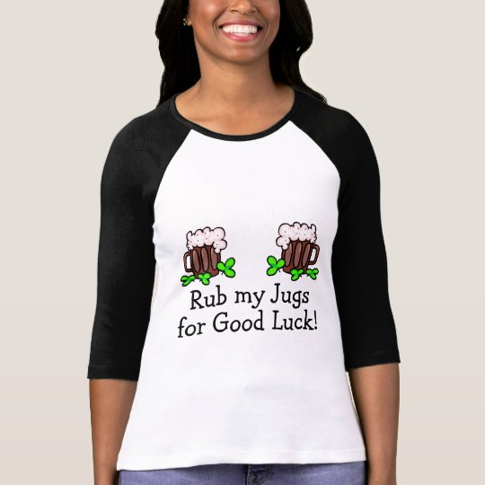 Rub My Jugs For Good Luck T-Shirt