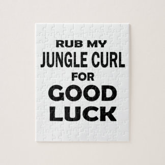 Rub my Jungle-curl for good luck Jigsaw Puzzle