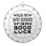 Rub My Saint Bernard For Good Luck Dartboard