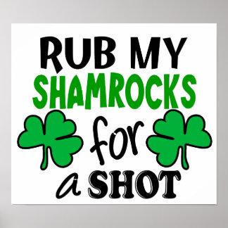 Rub My Shamrocks For a Shot Poster