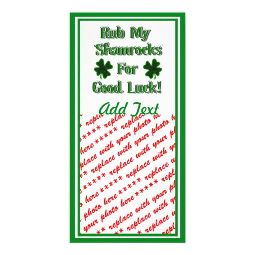 Rub My Shamrocks For Good Luck (1) Photo Card