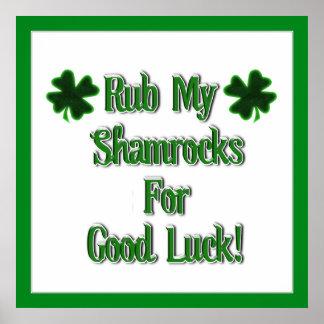 Rub My Shamrocks For Good Luck (2) Print