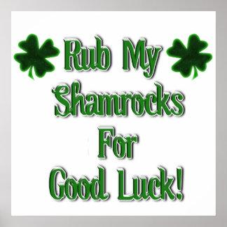 Rub My Shamrocks For Good Luck (2) Poster