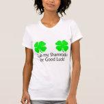 Rub My Shamrocks For Good Luck Shirts