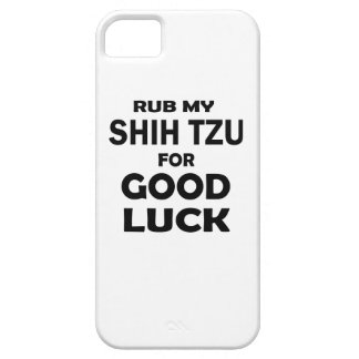 Rub my Shih Tzu for good luck iPhone 5 Cover