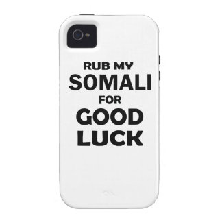 Rub my Somali for good luck Vibe iPhone 4 Cover
