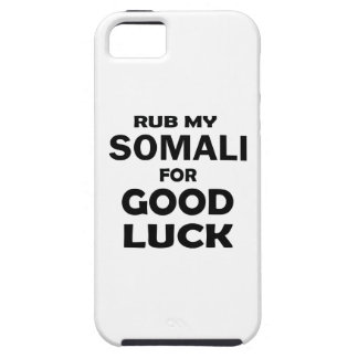 Rub my Somali for good luck iPhone 5 Cases