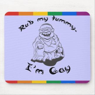 RUB MY TUMMY. I'M GAY. MOUSE PAD