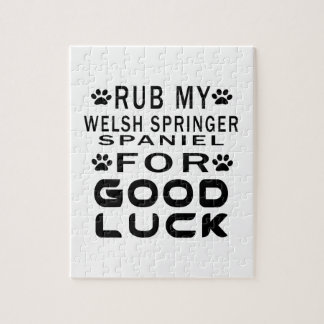 Rub My Welsh Springer Spaniel For Good Luck Puzzle